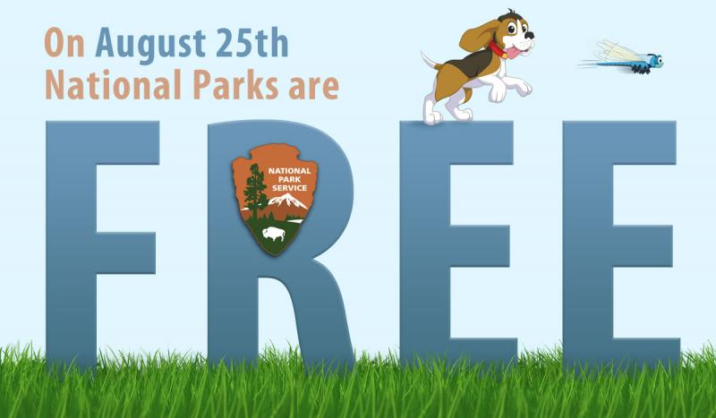 National Parks are fee-free on August 25, 2017